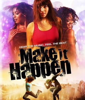 Filme cu dans Make it happen