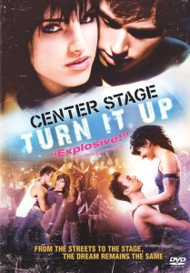 Filmul cu dans Center Stage Turn it Up