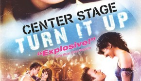 Posterul fimului de dans Center Stage Turn it Up