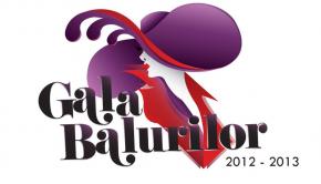 Gala Balurilor 2012 - 2013 Bucuresti